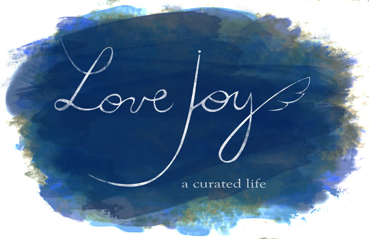 Love Joy - a curated life